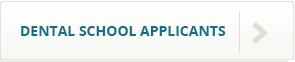 Dental School Applicant